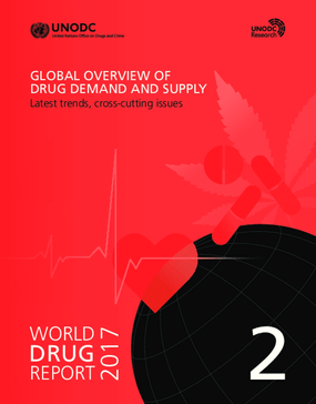 Global Overview of Drug Demand and Supply: Latest Trends, Cross-cutting Issues