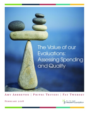 The Value of our Evaluations: Assessing Spending and Quality